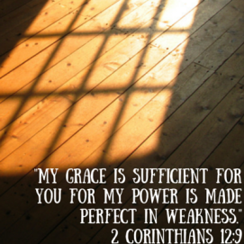 My grace is sufficient for you for my